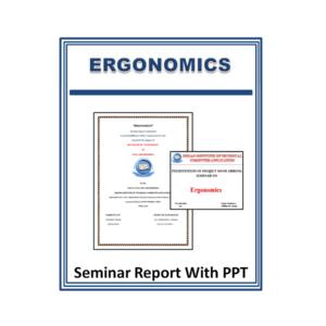 Ergonomics Seminar Report With PPT