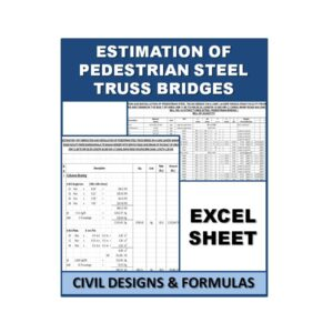 Estimation of Pedestrian steel truss bridges