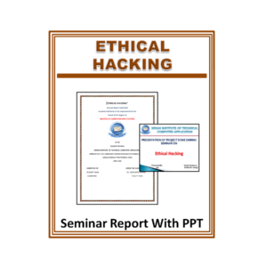 Ethical Hacking Seminar Report With PPT