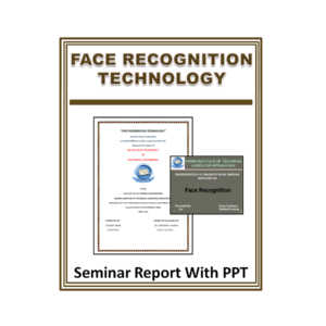 Face Recognition Technology Seminar Report With PPT