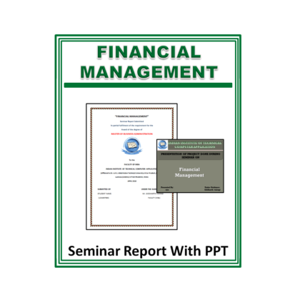 Financial Management Seminar Report with PPT