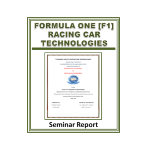 Formula One (F1) Racing Car Technologies Seminar Report