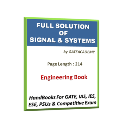 Full solution of Signal & Systems Workbook