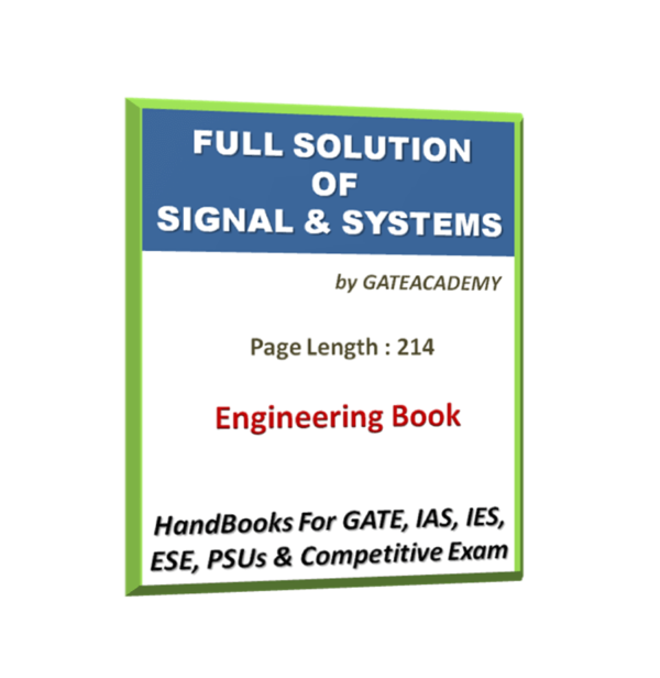 Full solution of Signal & Systems Hand Book