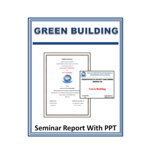 GREEN BUILDING Seminar Report Content