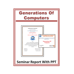Generations OF Computers Seminar Report With PPT