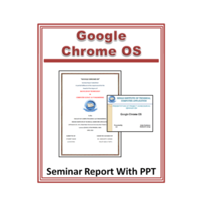 Google Chrome OS Seminar Report with PPT