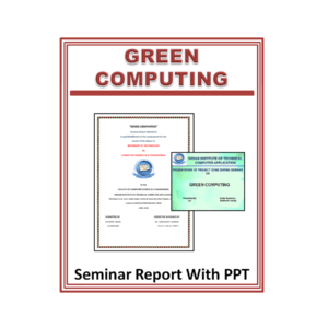 Green Computing Seminar Report With PPT