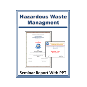 HAZARDOUS WASTE MANAGMENT Seminar Report With PPT
