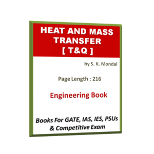 Heat and Mass Transfer By S K Mondal T&Q Book