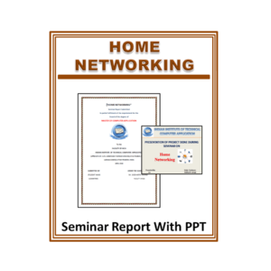 Home Networking Seminar Report With PPT