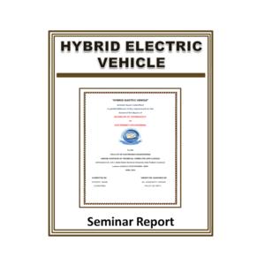 Hybrid Electric Vehicle Seminar Report