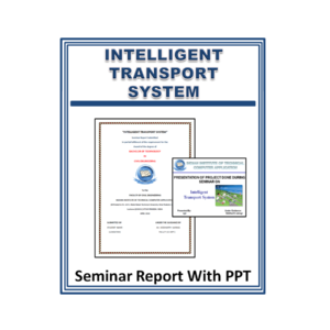 INTELLIGENT TRANSPORT SYSTEM Seminar Report With PPT