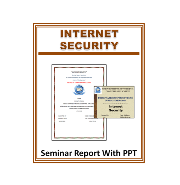 Internet Security Seminar Report With PPT