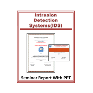 Intrusion Detection Systems (IDS) Seminar Report with PPT