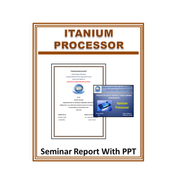 Itanium Processor Seminar Report With PPT