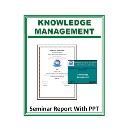 Knowledge Management Seminar Report with PPT