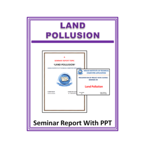 Land Pollusion Seminar Report With PPT
