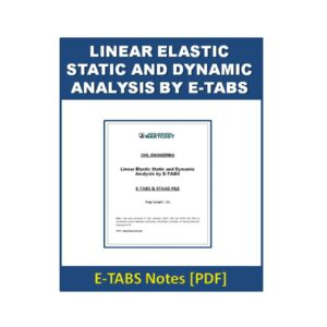 Linear Elastic Static and Dynamic Analysis by ETABS