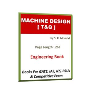 Machine Design MD By S K Mondal T&Q Book