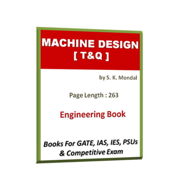 Machine Design MD By S K Mondal T&Q Book