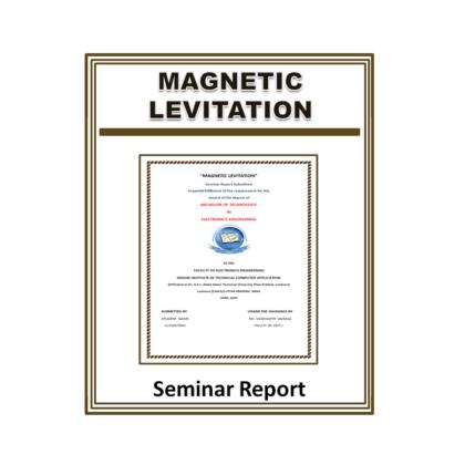 Magnetic Levitation Seminar Report