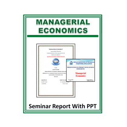 Managerial Economics Seminar Report with PPT