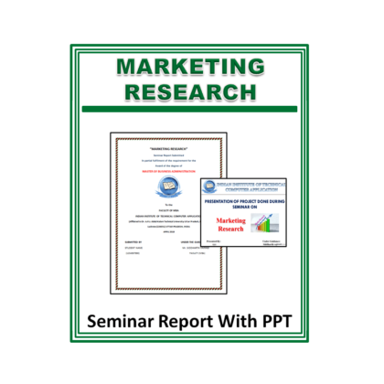 Marketing Research Seminar Report with PPT