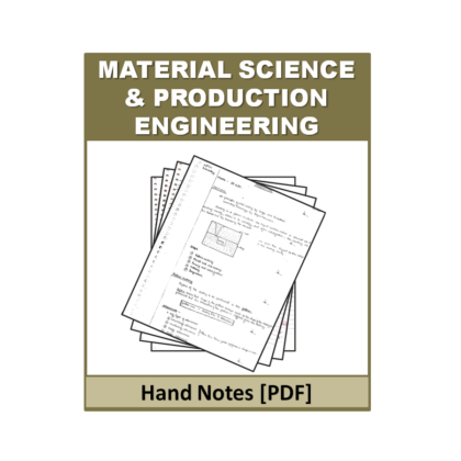Material Science & Production Engineering Free  Hand Note