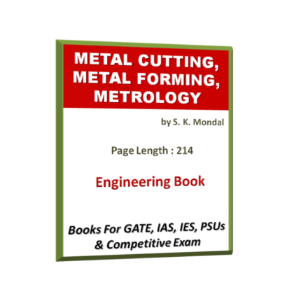 Metal Cutting, Metal Forming & Metrology Book
