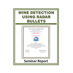 Mine Detection Using Radar Bullets Seminar Report