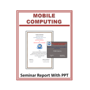 Mobile Computing Seminar Report With PPT