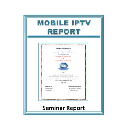 Mobile IPTV Report Seminar Report