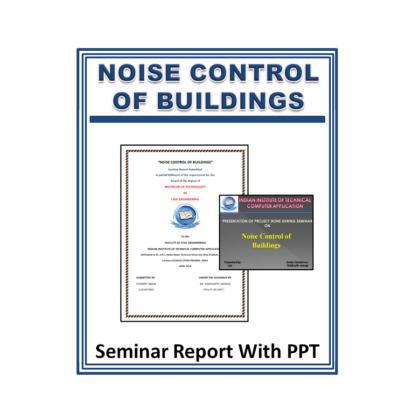 Noise Control of Buildings Seminar Report with PPT
