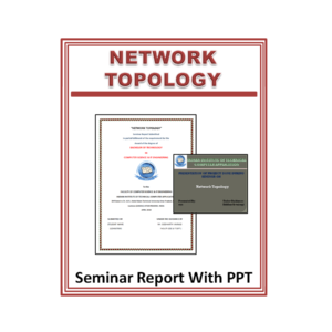 Network Topology Seminar Report With PPT