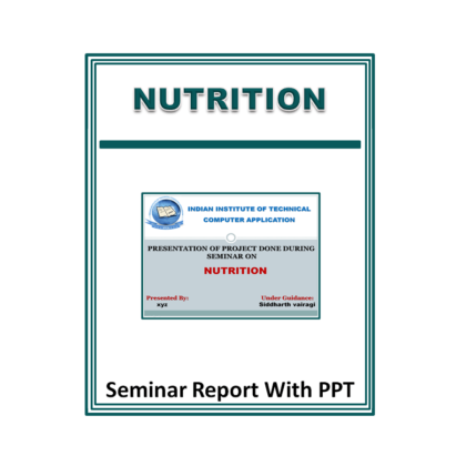 Nutrition Presentation Report (PPT)