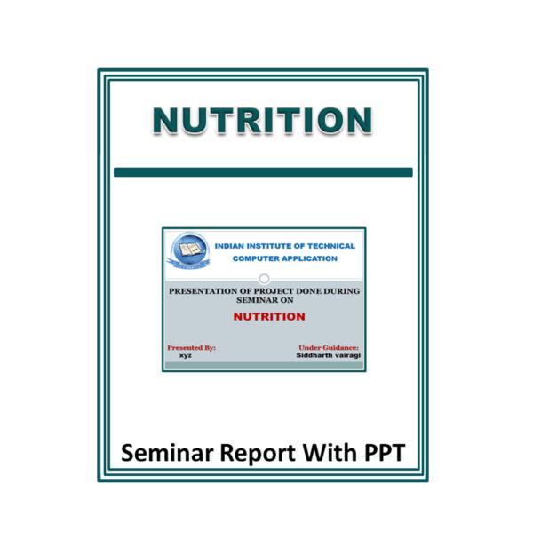 Nutrition Presentation Report