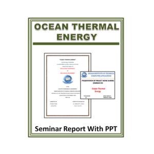 Ocean Thermal Energy Seminar Report with PPT