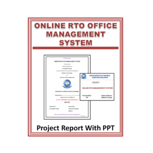 Online RTO management System Project Reports With PPT