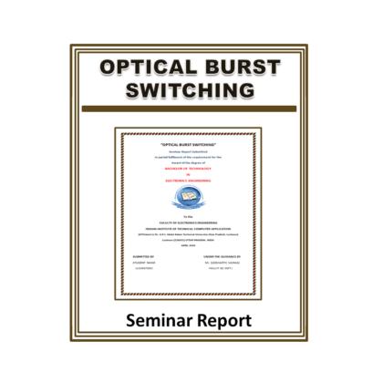 Optical Burst Switching Seminar Report