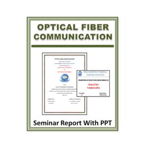 Optical Fiber Communication Seminar Report with PPT