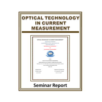 Optical Technology In Current Measurement Seminar Report