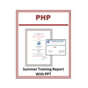 PHP Summer Training Report with PPT