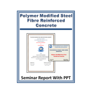 POLYMER MODIFIED STEEL FIBRE REINFORCED CONCRETE Seminar Report with PPT