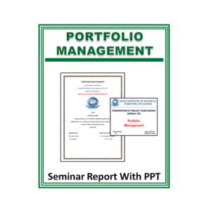 PORTFOLIO MANAGEMENT Seminar Report With PPT