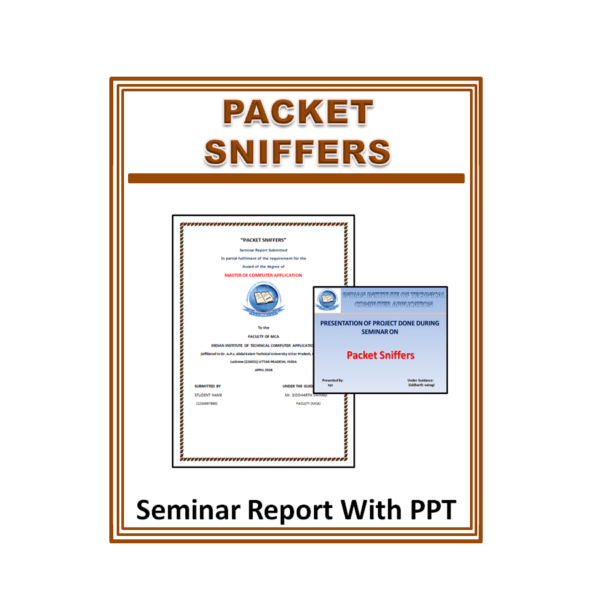 Packet Sniffers Seminar Report With PPT