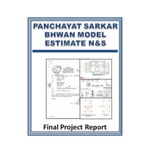 Panchayat sarkar bhawan model estimate N&S