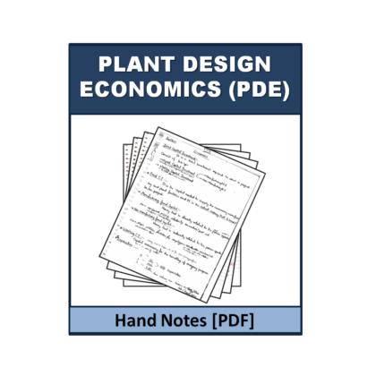 Plant Design Economics (PDE) Hand Note