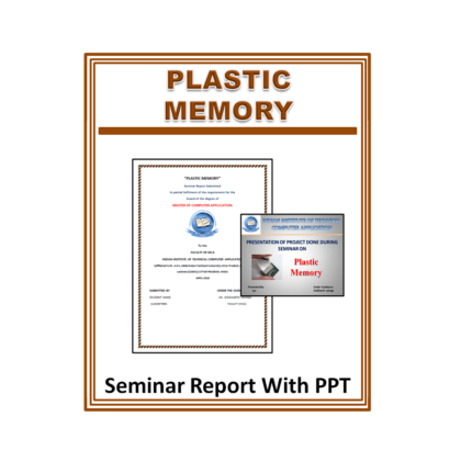 Plastic Memory Seminar Report With PPT