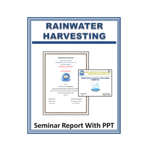 Rainwater Harvesting Seminar Seminar Report With PPT